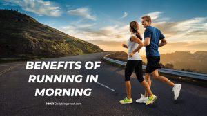 benefits of running in morning