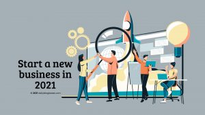 start a new business in 2021